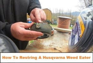 How To Restring A Husqvarna Weed Eater