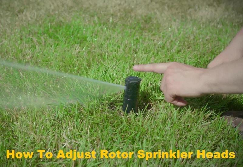 How To Adjust Rotor Sprinkler Heads Effortlessly
