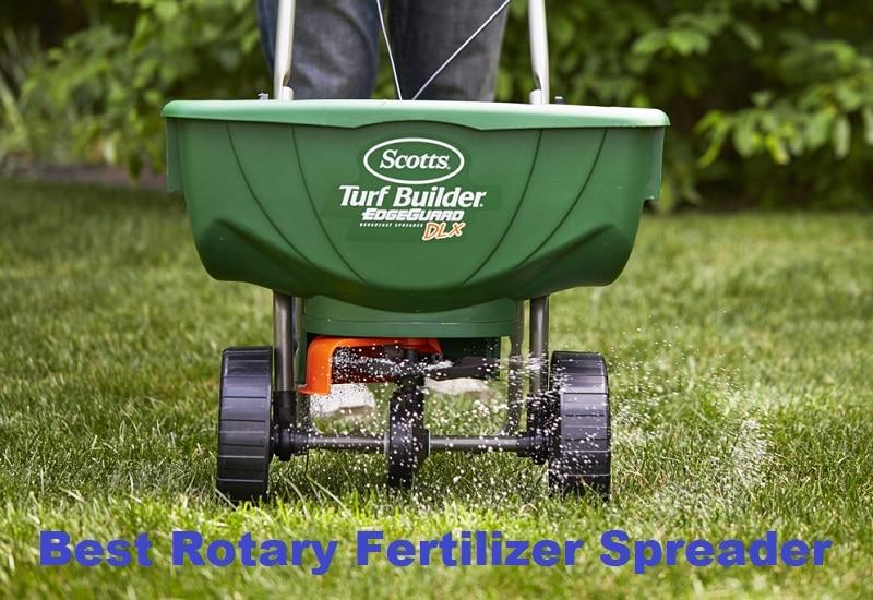 best rotary fertilizer spreader
