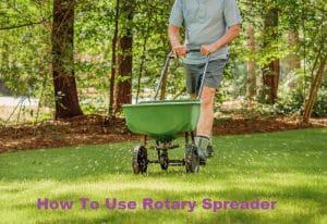 How To Use Rotary Spreader